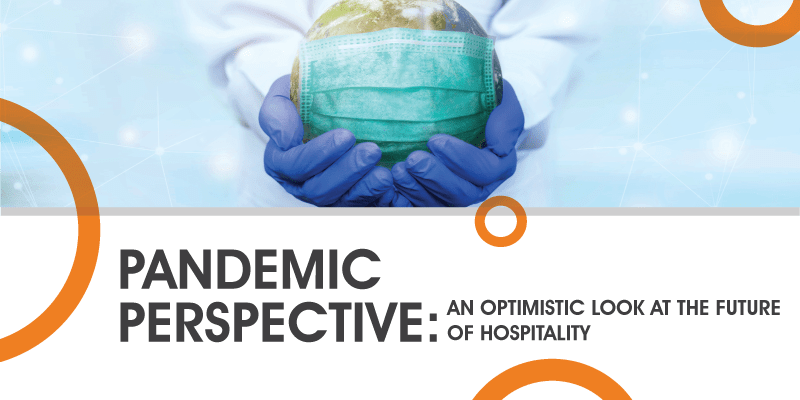 Pandemic_perspective_an_optimistic_look_at_the_future_of_hospitality