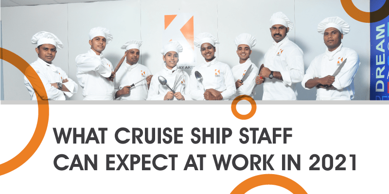 what cruise staff can expect at work in 2021