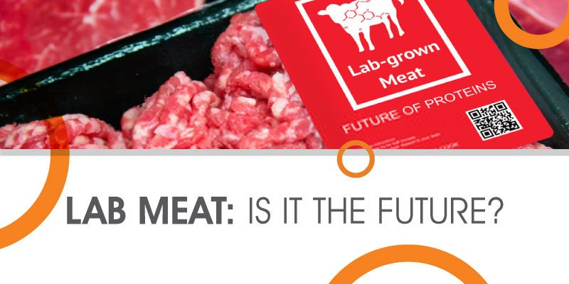 Blog_Lab_meat_is_the_future_kamaxi_college_of_culinary_arts